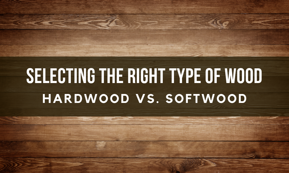 Image Selecting the Right Type of Wood Pt 1: Hardwood vs. Softwood